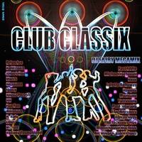 Club Classix bY By Dj Fajry by MIXES Y MEGAMIXES