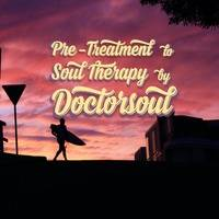 LATE NIGHT DREAM Presents Doctor Soul Pre-Treatment to Soul Therapy EP2S3 by LATENIGHT DREAM FACTORY
