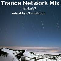 Trance Network Mix - AirLab7 - mixed by ChrisStation by Chris Station